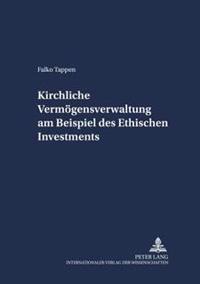 Kirchliche Vermoegensverwaltung Am Beispiel Des Ethischen Investments