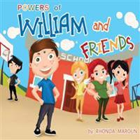 Powers of William and Friends