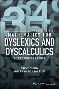 Mathematics for Dyslexics and Dyscalculics: A Teaching Handbook, 4th Editio