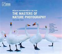Wildlife Photographer of the Year: The Masters of Nature Photography Volume Two: Volume Two