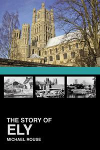 The Story of Ely
