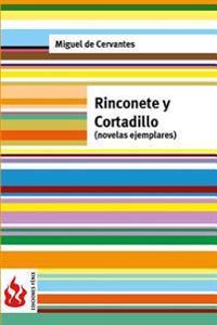 Rinconete y Cortadillo (Novelas Ejemplares): (Low Cost). Edicion Limitada