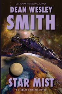 Star Mist: A Seeders Universe Novel