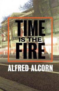 Time Is the Fire