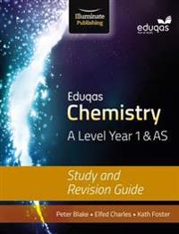 Eduqas Chemistry for A Level Year 1AS: Study and Revision Guide