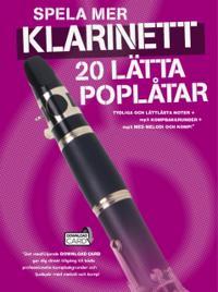 Spela mer klarinett - 20 lätta poplåtar