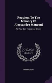 Requiem to the Memory of Alessandro Manzoni