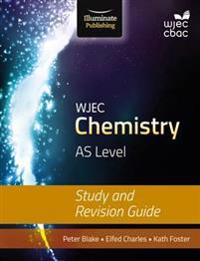 WJEC Chemistry for AS: Study and Revision Guide