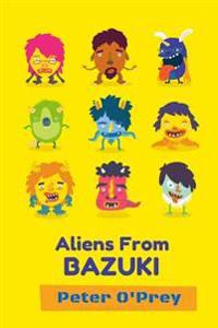 Aliens from Bazuki: Shapeless Shapechangers with Attitude