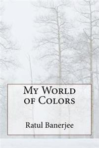 My World of Colors