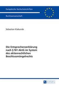 Die Entsprechenserklaerung Nach 161 Aktg Im System Des Aktienrechtlichen Beschlussmaengelrechts