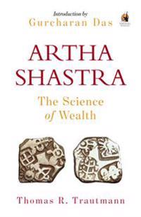 Arthashastra - the science of wealth