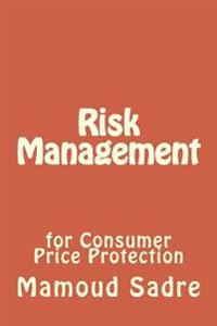 Risk Management for Consumer Protection