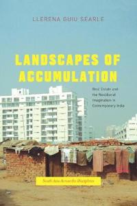 Landscapes of Accumulation
