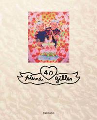 Pierre Et Gilles: 40 (Trade Edition)