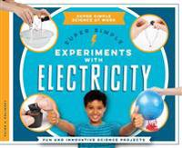 Super Simple Experiments with Electricity  Fun and Innovative Science Projects - Paige V. Polinsky - böcker (9781680781670)     Bokhandel