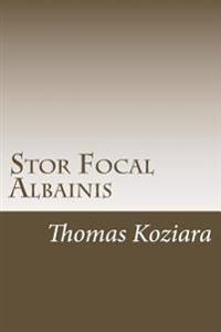 Stor Focal Albainis