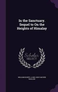 In the Sanctuary. Sequel to on the Heights of Himalay