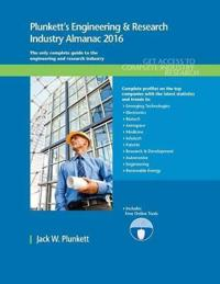 Plunkett's Engineering & Research Industry Almanac 2016