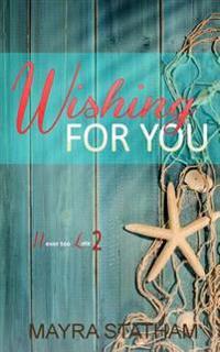 Wishing for You