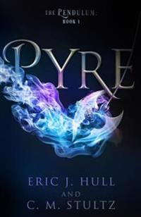 Pyre: The Pendulum: Book One