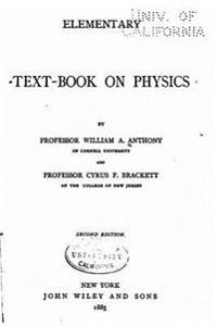 Elementary Text-Book of Physics