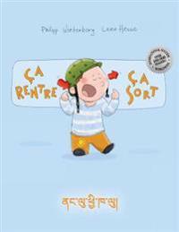 CA Rentre, CA Sort ! Nag Lu Chhe Kha Lu!: Un Livre D'Images Pour Les Enfants (Edition Bilingue Francais-Dzongkha)