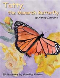 Tatty, the Monarch Butterfly
