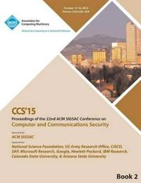 CCS 15 22nd ACM Conference on Computer and Communication Security Vol2