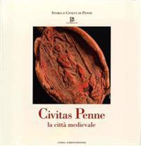 Civitas Penne: La Citta Medievale