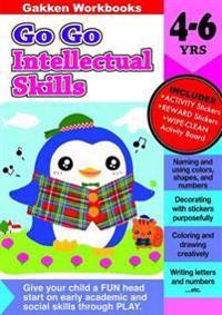 Go Go Intellectual Skills 4-6 Years
