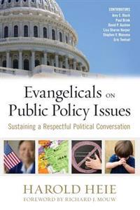 Evangelicals on Public Policy Issues