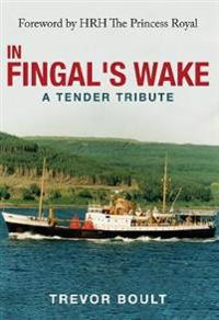 In Fingal's Wake