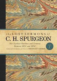 The Lost Sermons of C. H. Spurgeon