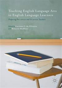 Teaching English Language Arts to English Language Learners