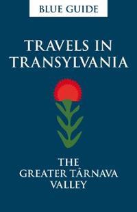 Travels in Transylvania: The Greater Târnava Valley