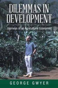 Dilemmas in Development