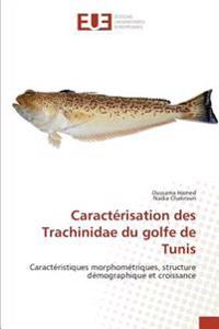 Caractérisation des Trachinidae du golfe de Tunis