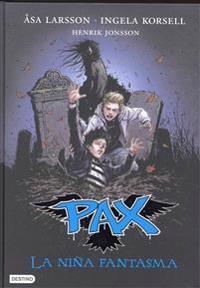 Pax 3: La Nina Fantasma