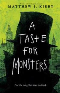 A Taste for Monsters