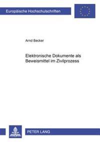 Elektronische Dokumente ALS Beweismittel Im Zivilprozess