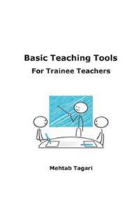 Basic Teaching Tools for Trainee Teachers