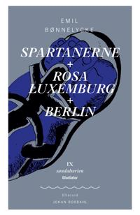 Spartanerne-Rosa Luxemburg-Berlin