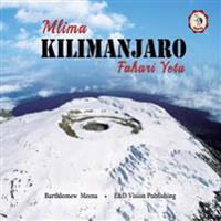 Mlima Kilimanjaro Fahari Yetu