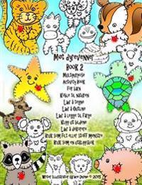 Møt dyrevenner Book 2 Multipurpose Activity Book for barn Koble til naturen Lær å tegne Lær å Outline Lær å legge til farge Klipp ut bildene Lær å dek - Grace Divine | Ridgeroadrun.org