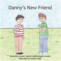 Danny's New Friend