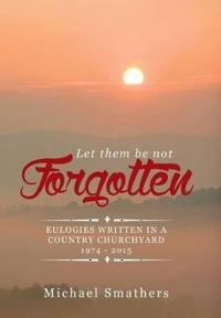 Let Them Be Not Forgotten