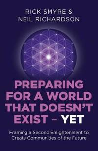 Preparing for a World That Doesn't Exist - Yet