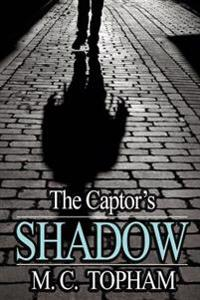 The Captor's Shadow