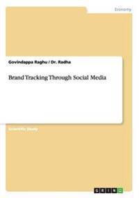 Brand Tracking Through Social Media